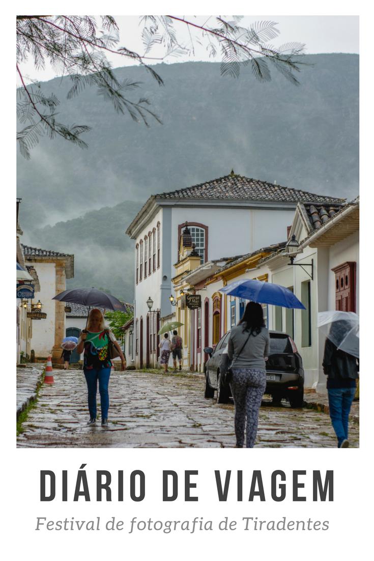 Diário de viagem - Festival de fotografia de Tiradentes