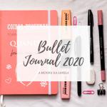 Bullet Journal 2020 - A Menina da Janela