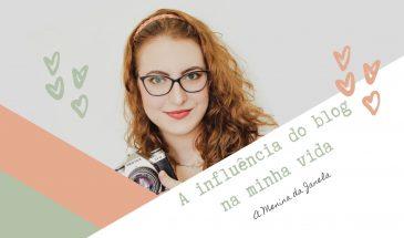 A influência do blog na minha vida